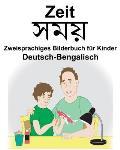 Deutsch-Bengalisch Zeit Zweisprachiges Bilderbuch f?r Kinder
