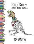 Cool Down - Libro Para Colorear Para Adultos: Dinosaurio