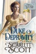 Duke of Depravity