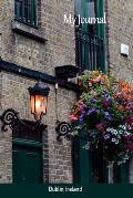 My Journal: Dublin, Ireland