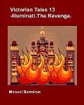 Victorian Tales 13 - Illuminati.The Revenge.