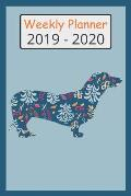 2019 - 2020 Weekly Planner: Cute Dachshund Dog Blue Flower Pattern