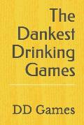 The Dankest Drinking Games: You Are So Hard Mate