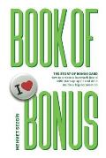 Book of Bonus: Story of Bonus Card: How to Create a Lovemark Brand with Startup Spirit and Do It in a Big Corporation