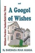 William Tankerfield the Third and a Googol of Wishes: An Adventure Bedtime Story