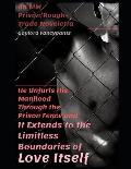 He Unfurls His Manhood Through the Prison Fence and It Extends to the Limitless Boundaries of Love Itself: An MM Prison/Rough-Trade Noveletta