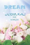 Dream Journal for Women: Dream Diary