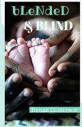 Blended & Blind