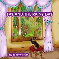 Fay and the Rainy Day