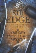 Sir Edge: A Bowl of Souls Novel