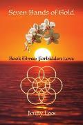 Seven Bands of Gold: Forbidden Love
