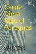 Carpe Diem Bajo El Paraguas