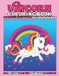 Unicorn Coloring Book: Dot Marker Activity Book for Paint Dauber Kids: Do a Dot Page a Day and You'll Learn as You Play - Unicorn Toddler Act