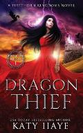 Dragon Thief: A Firethorn Kingdoms Fantasy Novel