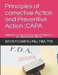 Principles of Corrective Action and Preventive Action: Capa: A Handbook for Quality Professionals in Medical Device and Pharmaceutical Industries