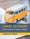 Coast to Coast: A Yearlong Trip Through the Bible!