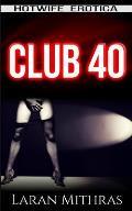 Club 40: Hotwife Erotica