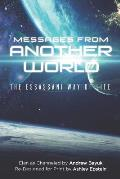 Messages From Another World: The Essassani Way of Life