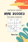 Master of Puzzles - Mini Sudoku 200 Easy Puzzles 6x6 Vol.1