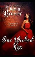 One Wicked Kiss