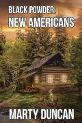 Black Powder: New Americans