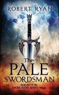 The Pale Swordsman