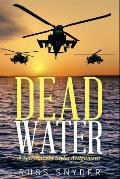 Dead Water: A Sgt. Marvin Styles Assignment