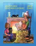 Auntie Opal Children's Stories - Book 3