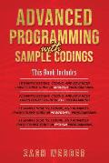 Advanced Programming with Sample Codings: 4 Books in 1- Arduino, C++, Powershell and Python Programming with Sample Designs and Codings