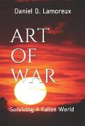 Art of War: Surviving a Fallen World