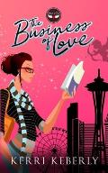 The Business of Love: Eros & Co. Book One