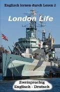 Englisch Lernen Durch Lesen 2: London Life
