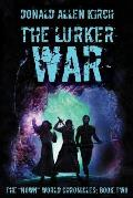The Lurker War: The Nown World Chronicles: Book Two