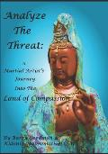 Analyze the Threat: A Martial Artist's Journey Into the Land of Compassion