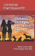 Rebecca Bridges Amateur Sleuth: Nine Lives and Counting (Case #5)