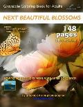 Next Beautiful Blossoms - Grayscale Coloring Book for Adults: Edition: Full Pages (Double Book - Left Margin)