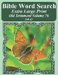 Bible Word Search Extra Large Print Old Testament Volume 76: Job #2