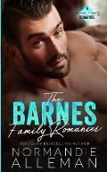 The Barnes Family Romances: Books 1-3