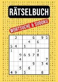 R?tselbuch - Wortsuche & Sudoku: 55 XXL Wortsuchr?tsel Und 110 Sudoku Zahlenr?tsel in Einem Buch - Leicht Bis Schwer - Gut Erkennbare Schriftgr??e