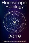 Horoscope & Astrology 2019: Horoscope Book 2019