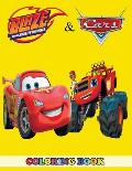 Blaze and the Monster Machines and Cars Coloring Book: 2 in 1 Coloring Book for Kids and Adults, Activity Book, Great Starter Book for Children with F