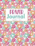 Prayer Journal Pretty Flower Edition: Guided Sermon Notebook