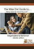 The Wise Owl Guide To... Dantes Subject Standardized Test (Dsst) Organizational Behavior Second Edition