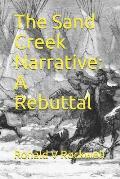 The Sand Creek Narrative: A Rebuttal