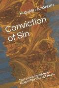 Conviction of Sin: The Lacking Ingredient in Modern Day Church Growth