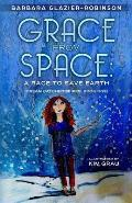 Grace from Space: A Race to Save Earth: (Dream Catcher Series, Book One)