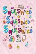 Squishies Squishies Squishies: The Squishy Collectors Journal, Composition Book, Notebook & Doodle Diary Fun 6x9 Small Pink Marble