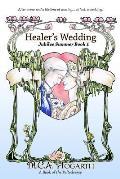 Healer's Wedding