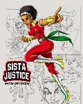 Sista Justice: Create Your Own Comics with This Black Super Hero Comic Book Journal Notebook, 100 Pages
