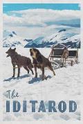The Iditarod: Trail Sled Dog Race Alaska Design Notpad Journal for Men Women & Kids